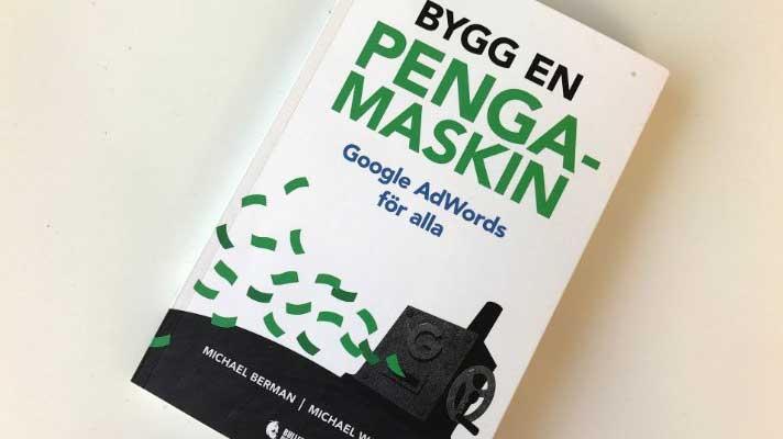 Boken Bygg en pengamaskin – Google AdWords för alla